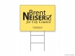 Brent Neiser Yard Sign