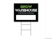 Grow Warehouse Yard Sign
